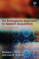 An Emergence Approach to Speech Acquisition Pdf/ePub eBook