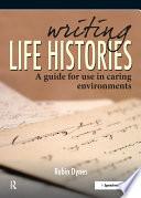 Writing Life Histories Book