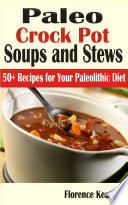 Paleo Crockpot Soups And Stews
