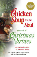 Chicken Soup for the Soul The Book of Christmas Virtues [Pdf/ePub] eBook
