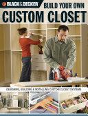 Black & Decker Build Your Own Custom Closet