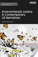 Environmental Justice in Contemporary US Narratives Book