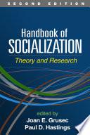 Handbook of Socialization  Second Edition Book