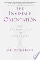 The Invisible Orientation