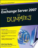 Microsoft Exchange Server 2007 For Dummies Book