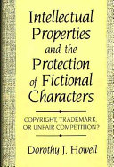 Pdf Intellectual Properties and the Protection of Fictional Characters
