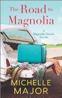 The Road to Magnolia Pdf/ePub eBook