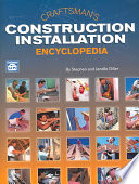 """Craftsman's Construction Installation Encyclopedia"" by Stephen Diller, Janelle Diller"