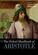 The Oxford Handbook of Aristotle