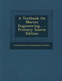 A Textbook on Marine Engineering      Primary Source Edition