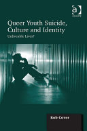 Queer Youth Suicide, Culture and Identity