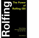 The Power of Rolfing  SI
