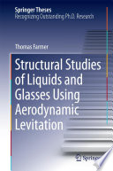 Structural Studies Of Liquids And Glasses Using Aerodynamic Levitation Book PDF