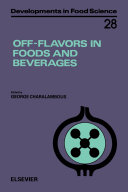 Off-Flavors in Foods and Beverages