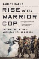 Rise of the Warrior Cop [Pdf/ePub] eBook