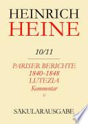 Pariser Berichte 1840-1848 und Lutezia. Berichte über Politik, Kunst und Volksleben. Kommentar