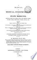 A Manual of Medical Jurisprudence and State Medicine