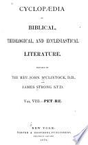 Cyclopaedia Of Biblical Theological And Ecclesiastical Literature Book PDF