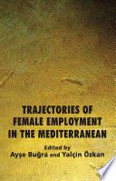 Trajectories of Female Employment in the Mediterranean