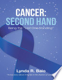 Cancer Second Hand Being The Last One Standing  Book