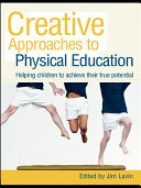 Creative Approaches to Physical Education