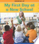 My First Day at a New School Book