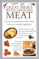 Great Meals with Ground Meat