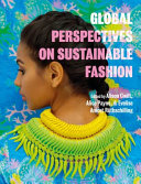 Global Perspectives on Sustainable Fashion Book