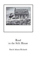 Road to the Stilt House