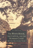 The White House, the Capitol, and the Supreme Court