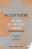 Wood in Our Future: The Role of Life-Cycle Analysis