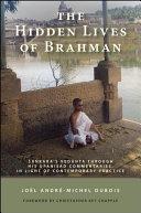 The Hidden Lives of Brahman