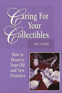 Caring for Your Collectibles