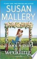 A Fool s Gold Wedding