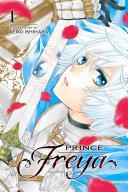 Prince Freya, Vol. 1 [Pdf/ePub] eBook