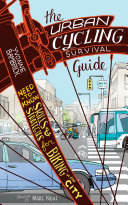 Urban Cycling Survival Guide  The