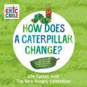 How Does a Caterpillar Change