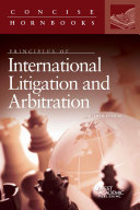 Principles of International Litigation and Arbitration
