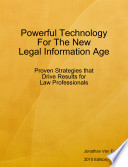 Powerful Technology for the New Legal Information Age