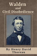 Walden and Civil Disobedience (Annotated)