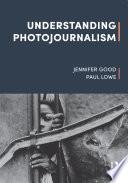 Understanding Photojournalism Book
