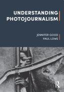 Understanding Photojournalism