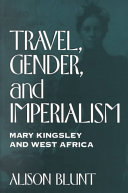 Travel, Gender, and Imperialism