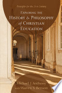 Exploring the History and Philosophy of Christian Education