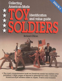 Collecting American Made Toy Soliders