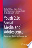 Youth 2 0 Social Media And Adolescence