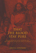 That the Blood Stay Pure Book