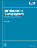 Introduction to Fluoropolymers