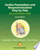 Cardiac Pacemakers and Resynchronization Step by Step Book