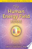 The Human Energy Field     Auras